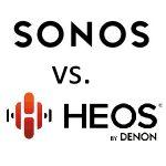 Sonos of Heos?
