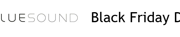 Bluesound Black Friday
