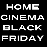 Home cinema Black Friday 2020