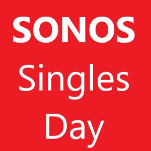 Sonos Singles Day
