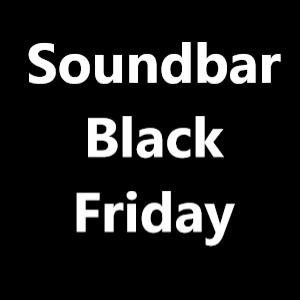 Soundbar Black Friday